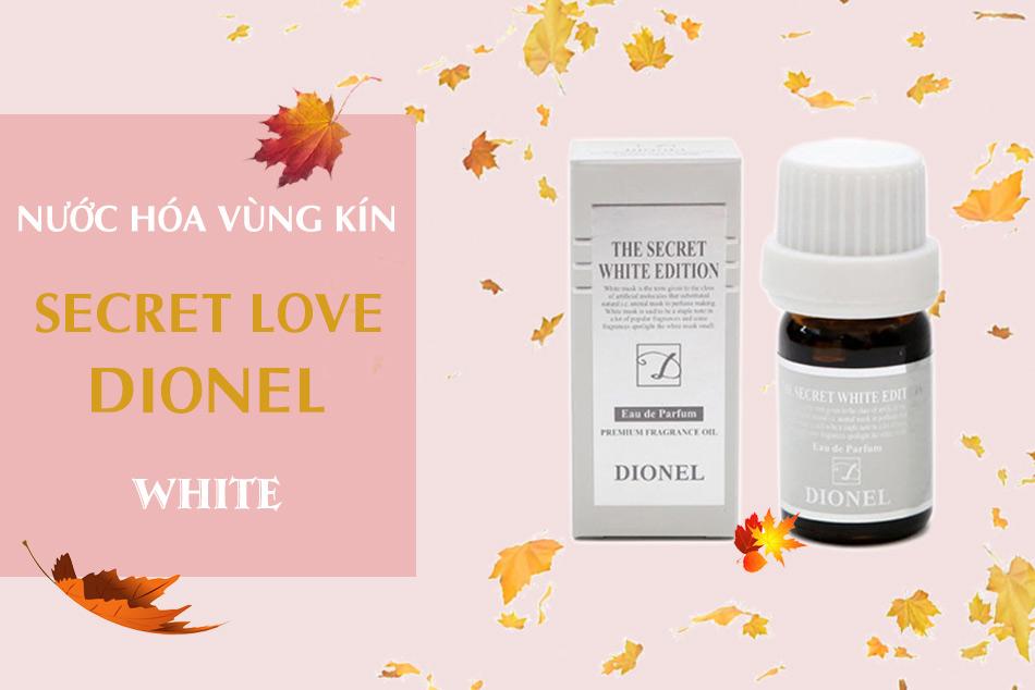 Nước hoa vùng kín Dionel Secret Love White Edition