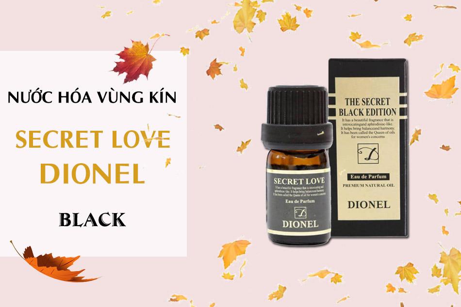 Nước hoa vùng kín Dionel Secret Love Black Edition hiện là sản phẩm được bán chạy nhất